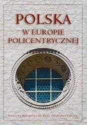 Polska_w_Europie_policentrycznej