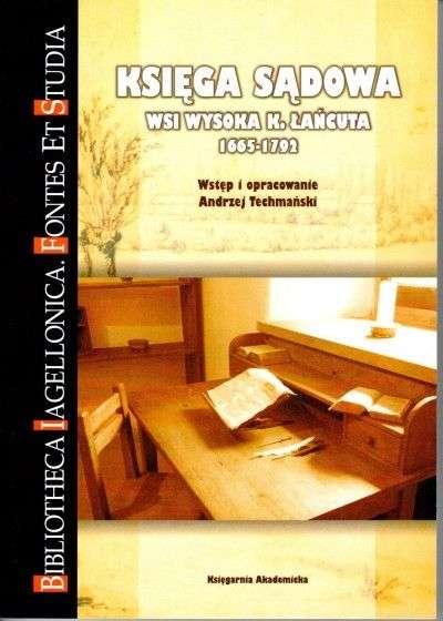 Ksiega_sadowa_wsi_Wysoka_k._Lancuta_1665_1792