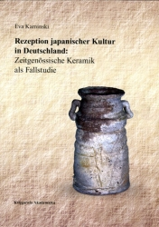 Rezeption_japanischer_Kultur_in_Deutschland__Zeitgenossische_Keramik_als_Fallstudie