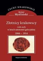 Zlotnicy_krakowscy_i_ich_cech_w_latach_autonomii_galicyjskiej_1866_1914