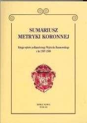 Sumariusz_metryki_koronnej_t.3._Ksiega_wpisow...